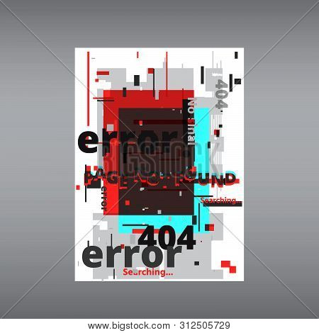 Glitch 404 Page Not Found Template. Tv Distorted Signal Chaos, Glitched Effect Distortion Color Phot