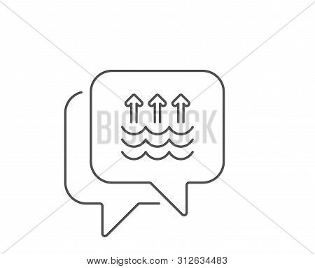 Evaporation Line Icon. Chat Bubble Design. Global Warming Sign. Waves Symbol. Outline Concept. Thin