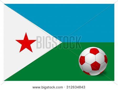 Djibouti Flag And Soccer Ball. National Football Background. Soccer Ball With Flag Of Djibouti Vecto