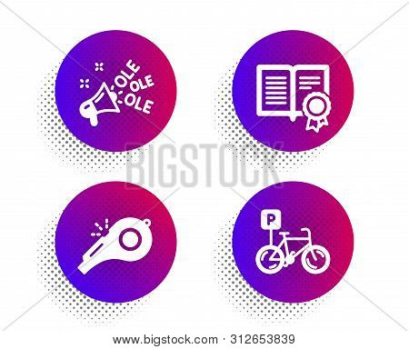 Ole Chant, Diploma And Whistle Icons Simple Set. Halftone Dots Button. Bicycle Parking Sign. Megapho