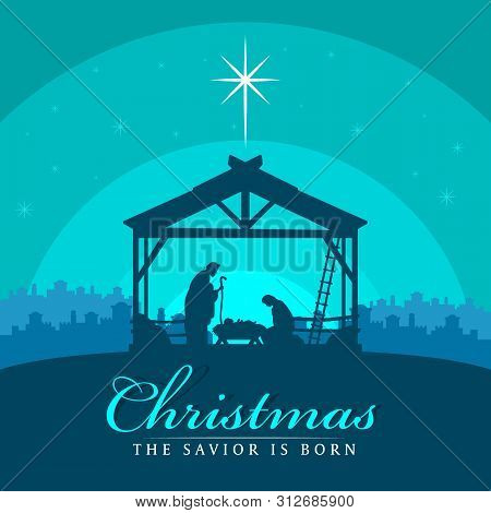 Christmas The Savior Is Born Banner Sign With Nightly Christmas Scenery Mary And Joseph In A Manger
