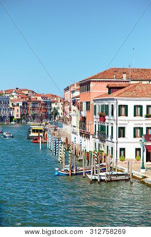 View On Grand Canal From Ponte Degli Scalzi ( Bridge Of The Barefoot Monks ) In Venice, Italy