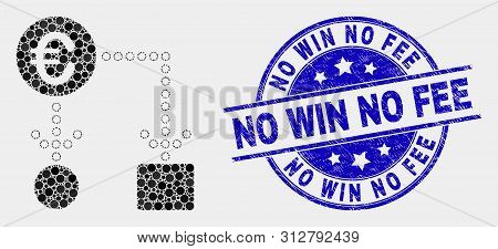 Pixel Euro Cash Flow Mosaic Pictogram And No Win No Fee Watermark. Blue Vector Round Distress Seal S