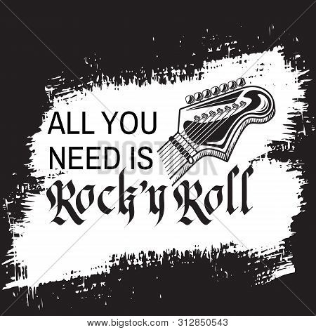 Rock Music Festival, Hand Drawn Grunge Black White Vector Poster. Guitar Headstock And Inscription A
