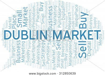 Dublin Market Word Cloud. Vector Made With Text Only