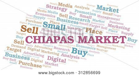 Chiapas Market Word Cloud. Vector Made With Text Only