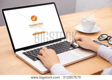 People Make Transaction Payment For Shopping Online Via Website On Laptop Computer With Screen Payme