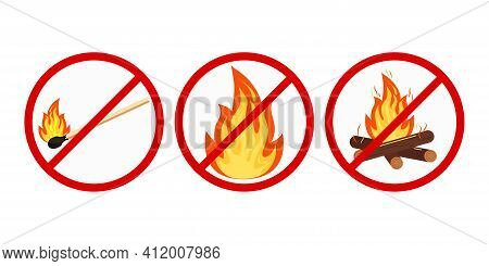 No Bonfire Or Camping, No Open Fire Sign Set Isolated On White Background. Prohibition Open Flame Sy