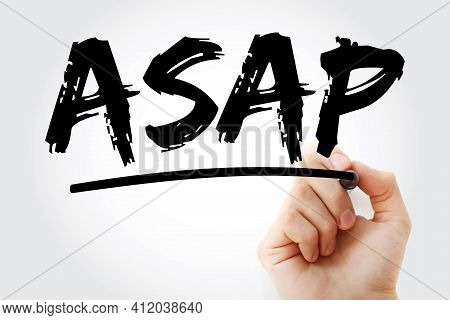 Asap - As Soon As Possible Acronym With Marker, Business Concept Background