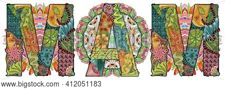 Hand-painted Art Design. Illustration Word Mam With Mandalas For T-shirt Design, Tattoo And Other De