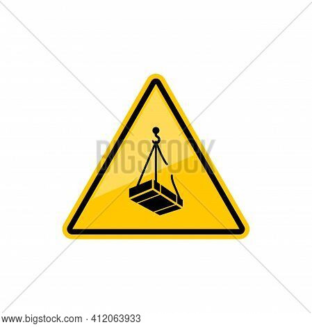 Warning Triangle Sign Forbidden To Stand Under Load Isolated Caution Symbol. Vector Do Not Pass Unde