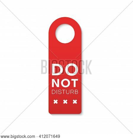 Do Not Disturb Isolated Door Hanger With Stop Sign. Vector Busy Or Sleep Message, No Entry Tag. Hote