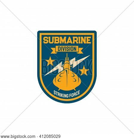 Submarine Division Special Squad Of Sriking Forces Isolated Army Boat And Thunder Sign. Vector Navy