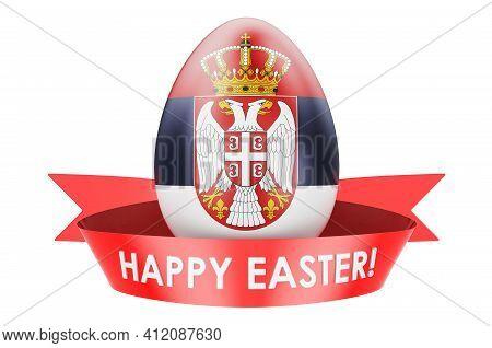 Easter Egg With Serbian Flag. Happy Easter In Serbia Concept, 3d Rendering Isolated On White Backgro