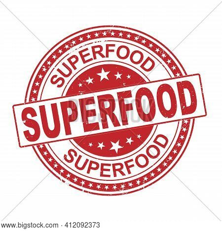 Superfood Grunge Rubber Stamp On White Background, Vector Illustration