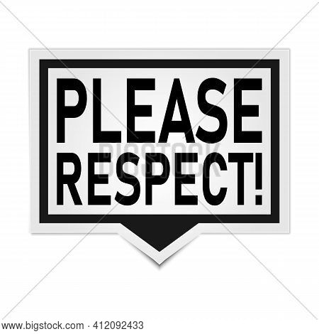 Please Respect. Colorful Concept Word Typography Banner