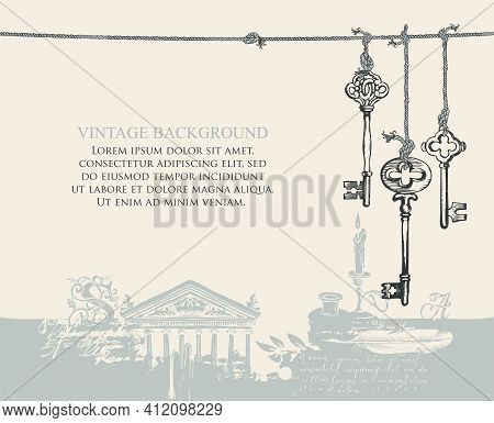 Vintage Background With Place For Text. Creative Vector Illustration With Old Hand-drawn Keys Hangin