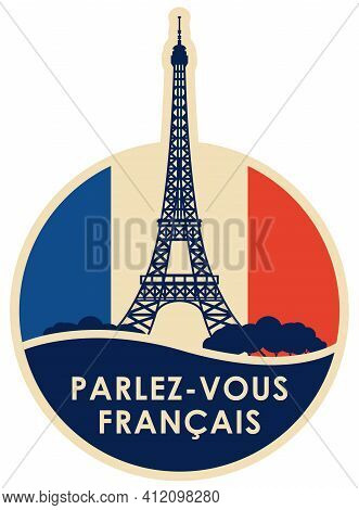 Vector Logo Or Icon On The Topic Of Learning French For Language Schools Or Online Courses. Round Ba