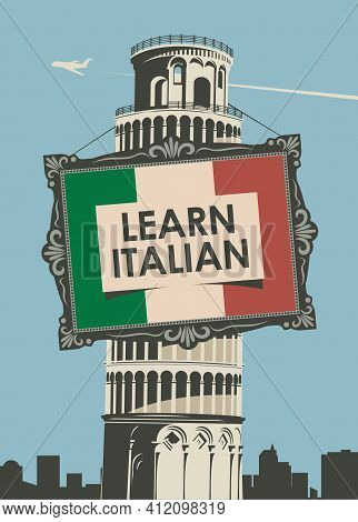 Vector Banner On The Topic Of Learning Italian For Language Schools Or Online Courses. Decorative Il