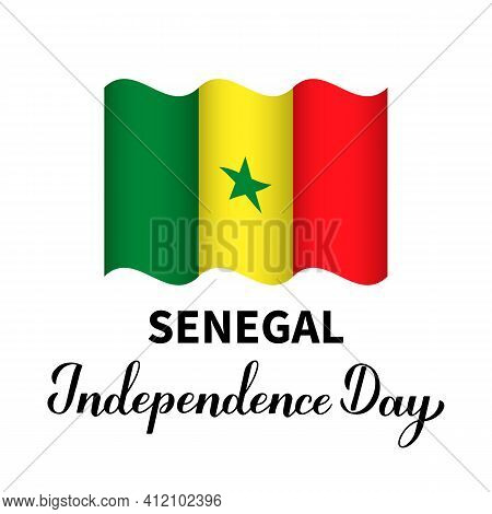 Senegal Independence Day Lettering With Flag. National Holiday Celebrate On April 4. Easy To Edit Ve