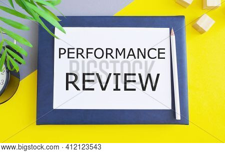 Word Writing Text Performance Review. Business Concept To Identifies Strengths And Weaknesses, Offer