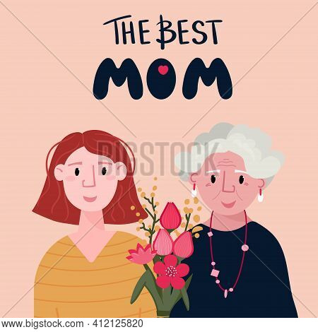 Happy Mothers Day. Young Caucasian Woman And Old Lady Together With Tulips. Daughter Celebrate Mothe
