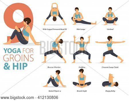 Infographic 9 Yoga Poses For Workout At Home In Concept Of Groins And Hip In Flat Design. Women Exer