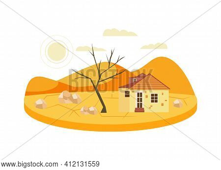 Drought In Desert Nature- Natural Disaster Concept. Old House