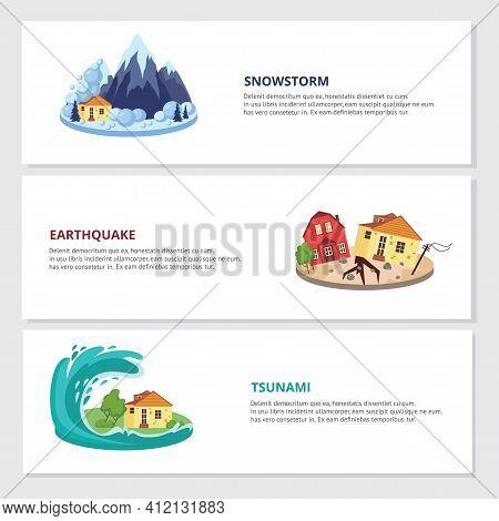 Natural Disasters Snowstorm, Earthquake And Tsunami, Flat Vector Illustration.