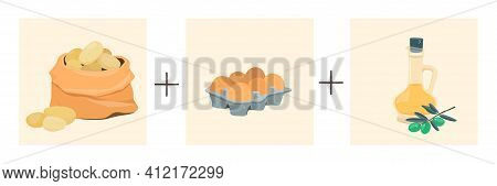 Potatoes Plus Eggs Plus Olive Oil. Vector Illustration Of A Step By Step Recipe. Spanish Potato Omel