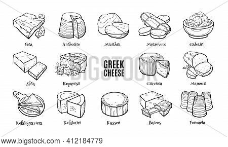 Greek Cheese Doodle Set With Names. Hand Drawn Sketch Of Traditional Product. Outline Illustration F