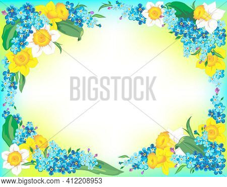 Frame Of Blue Forget-me-nots And Yellow And White Daffodils On Watercolor Background