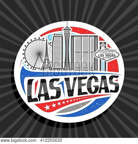 Vector Logo For Las Vegas, White Decorative Badge With Outline Illustration Of Famous City Scape On