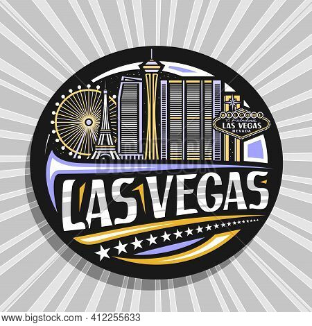 Vector Logo For Las Vegas, Black Decorative Badge With Outline Illustration Of American City Scape O