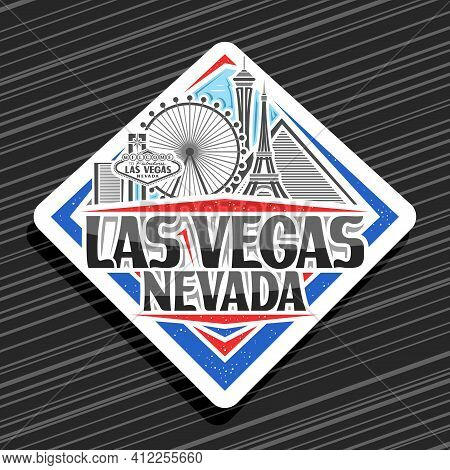 Vector Logo For Las Vegas, White Rhombus Badge With Outline Illustration Of American City Scape On D