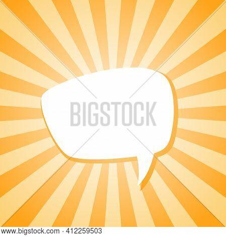 Shining Hint. White Chat Speech Bubble On Sunlight Shining Orange Background. Talk, Chat Message, Co