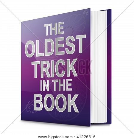 The Oldest Trick.