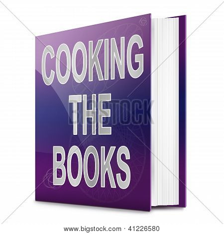 Cooking The Books Concept.