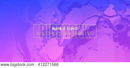 Abstract Fluid. Blue Pink Vector Marble. Futuristic Flow Design. Alcohol Inks Paint Wallpaper. Digit