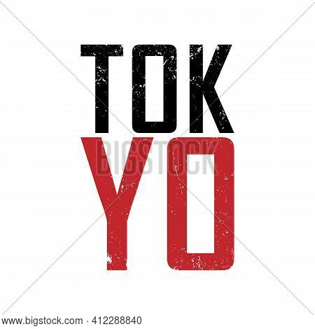 Tokyo Typography Graphics For T Shirt With Japan Map. Apparel Print And Tee Shirt Design With Inscri
