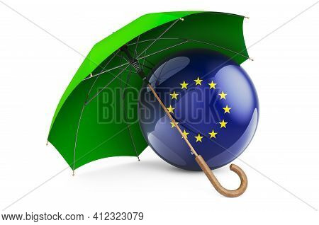 The European Union Flag Under Umbrella. Protection And Security Of The European Union Concept, 3d Re