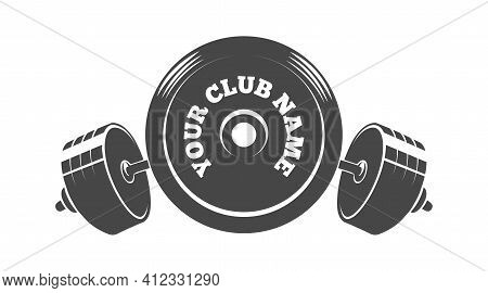 Gym Fitness Or Athletic Club Emblem With Barbell Weight Drawn In Engraving Style. Vector Illustratio