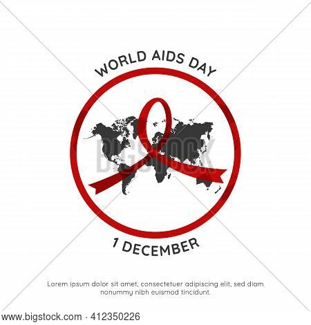 World Hiv Aids Day 1 December Event Poster With World Map Inside Red Round Circle Frame Vector Simpl