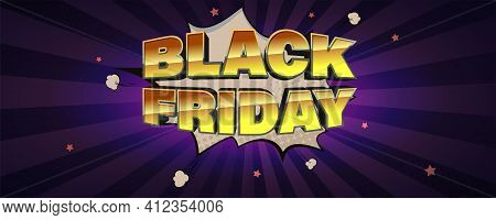 Black Friday Sale. Glossy Volumetric Golden Text. Vector Cartoon Background With Rays And Halftone E