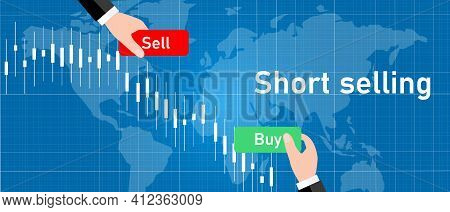 Short Selling Stock In Stocks Market Sell High Buy Low Trading Strategy Candle Stick Graph Chart