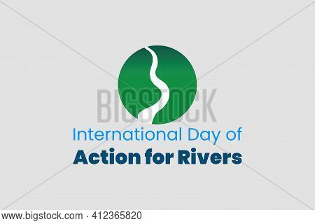 International Day Of Action Against Dams And For Rivers, Water And Life.  Environmental Poster, Bann