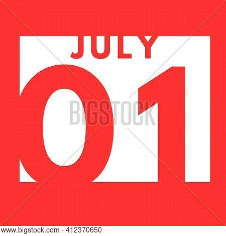 July 1 . Flat Modern Daily Calendar Icon .date ,day, Month .calendar For The Month Of July