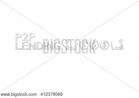 P2p Lending Concept White Background 3d Render Illustration