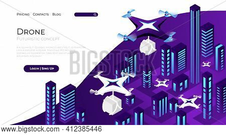 Drone Landing Page. Futuristic Shipping And Logistic Delivery. Industry Flying Robots Carrying Boxes