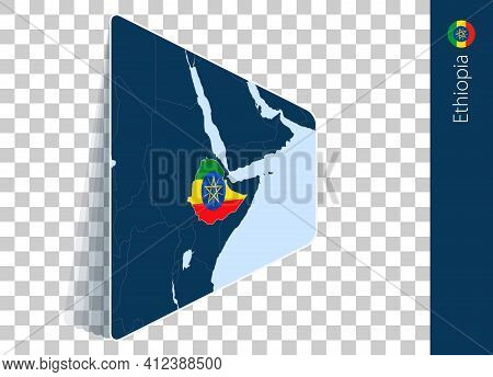 Ethiopia Map And Flag On Transparent Background. Highlighted Ethiopia On Blue Vector Map.
